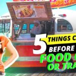 5 Things To Consider Before Buying A Mobile Food Cart or Trailer